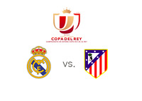 Copa del Rey final - Real Madrid vs. Atletico - Matchup - Tournament and team logos