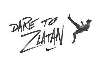 Dare to Zlatan marketing campaign logo - Nike
