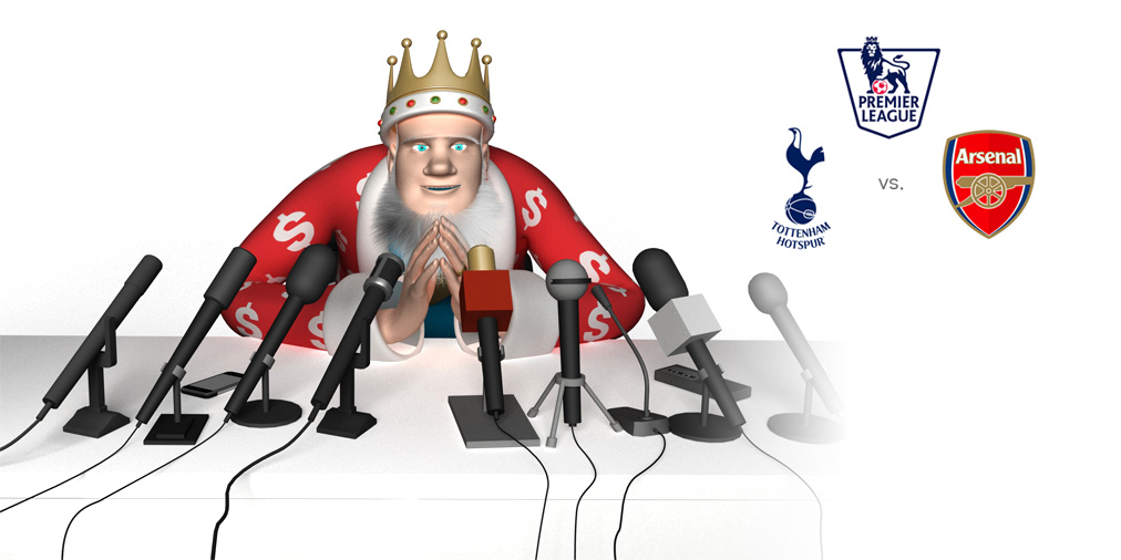 The King is very much looking forward to the upcoming match between Tottenham Hotspur and Arsenal FC