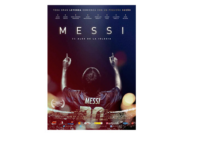 Messi - The Movie - Official Poster - Directed by Alex de la Iglesia, Script by Jorge Valdano - Release date January 1st, 2015 - Spain