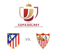 Atletico vs. Sevilla - Copa del Rey semi-final 1st leg - Madrid - Team and tournament logos