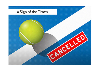 A sign of the times - Tennis tournament cancelled.