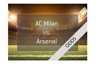 AC Milan vs. Arsenal - Europa League match - Odds, notes and preview.  Who will win?