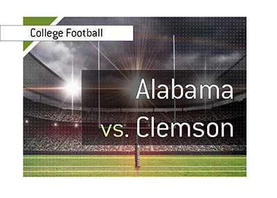College Football marquee matchup of recent years - Alabama vs. Clemson.  Year is 2019.