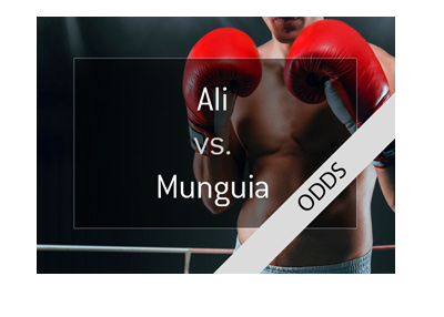 Boxing fight odds - Sadam Ali and Jaime Munguia - Year is 2018 - Bet on it!