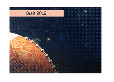 The National Football League draft for the year 2019 is approaching.  Place your bets!