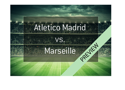 2017/18 UEFA Europa League final match between Atletico Madrid and Marseille - Bet on it!