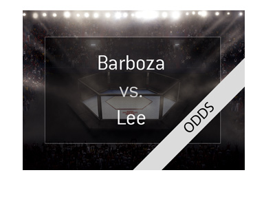 MMA fight odds - Kevin Lee vs. Edson Barboza - Favourite to win?  Bet on it!