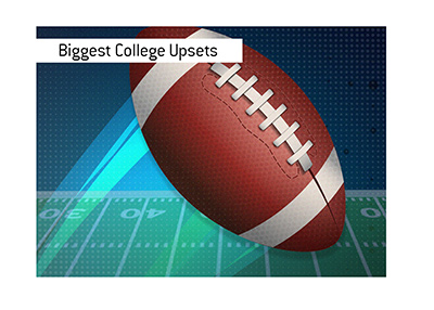 And the biggest upsets in College football up to this moment in time are...