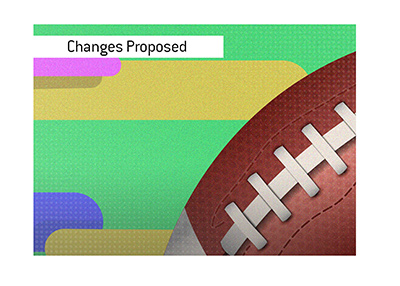 Significant changes have been proposed for the upcoming season of the National Football League.