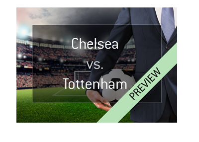 Preview and odds for the upcoming match between Chelsea and Tottenham in the English Premier League.  Which manager is the favourite to win?