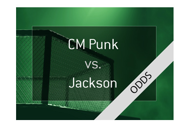 UFC 225 odds - CM Punk vs. Mike Jackson.  Year is 2018.  Bet on it!