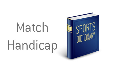 Definition of Match Handicap - Kings Sports Dictionary