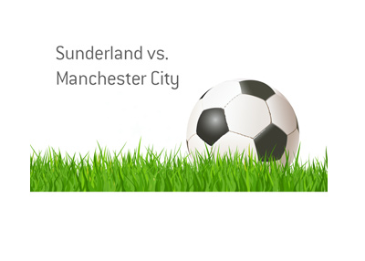 Sunderland vs. Manchester City - Football Matchup - Odds and preview.