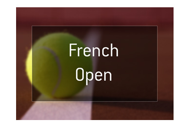 The French Open 2018 - Odds to win - Roland Garros - Bet on it.