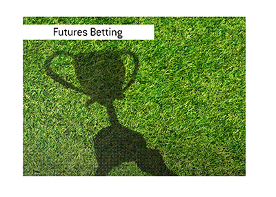 The King explains the meaning of the term Futures Betting when it comes to sports.  Illustration.