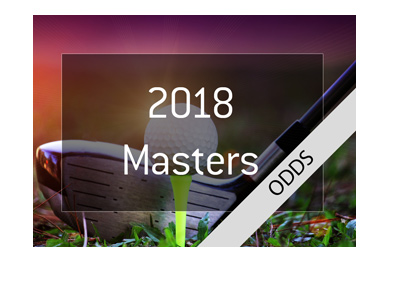 Golf Masters 2018 - Betting Odds - Favourites to win.