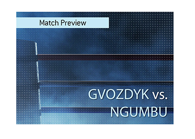 Boxing match preview. Oleksandr Gvozdyk faces Doudou Ngumbu.  Bet on the fight.