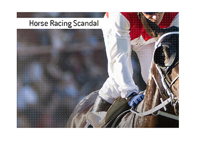 The story develops.  Horse racing scandal that is shaking the betting industry.