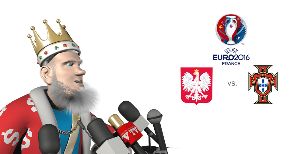 The King presents Poland vs. Portugal at the EURO 2016 tournament in France.  It is quarter-finals time!