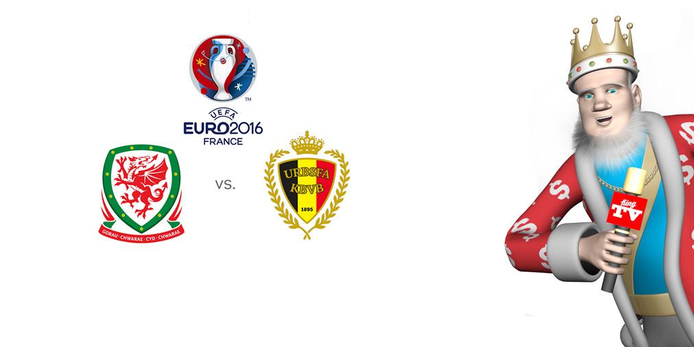 The King presents Wales vs. Belgium matchup at the EURO 2016 quarterfinals - Odds and preview - Favourite to win