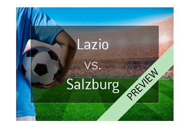 Europa League preview - S.S. Lazio vs. Red Bull Salzburg - Odds to win - Bet on it!