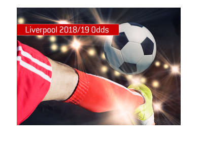 Liverpool chances of winning 2018-19 Premier League and Champions League improve following goalie signing.