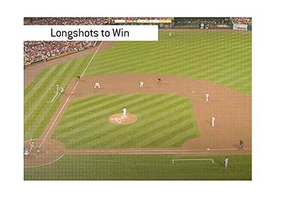 And the biggest longshots in history to win the World Series were...