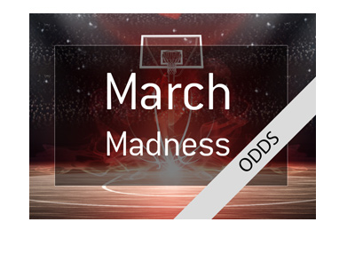 March Madness 2018 - Odds to win - Bet on it!