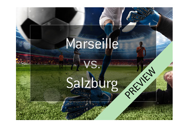 Europa League semi-finals - Olympique Marseille vs. Red Bull Salzburg - Preview and Odds - Bet on it!