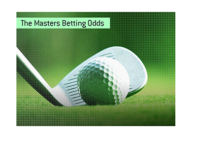 The 2019 Golf Masters tournament betting odds.  Who is the favourite to win?