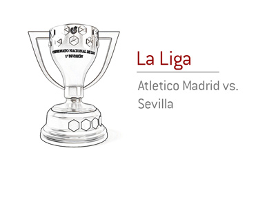 Spanish La Liga matchup between Atletico and Sevilla.  Trophy silhouette.