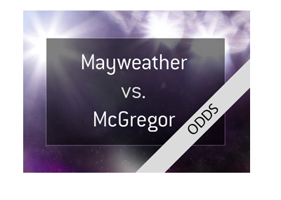 MMA odds for the potential fight between Floyd Mayweather and Conor McGregor.