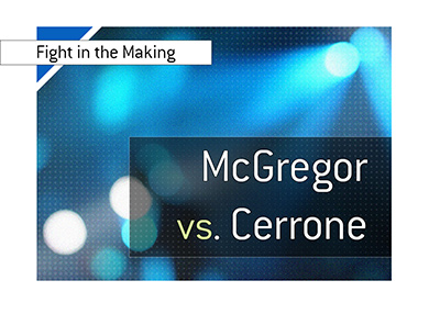 Conor McGregor vs. Donald Cerrone - Odds to win the fight that is in the making.