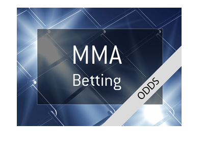 Mixed Martial Arts - Betting Odds.