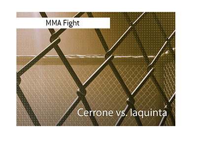The betting odds for the upcoming fight between Donald Cerrone and Al Iaquinta.