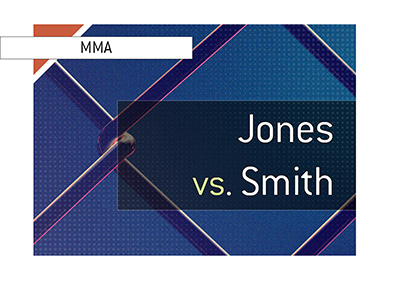 There is a big mixed martial arts fight coming up in the UFC.  Jon Jones is taking on Anthony Smith.  Bet on it!