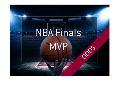 NBA Finals MVP Odds - Year is 2018 - Who is the favourite to win?