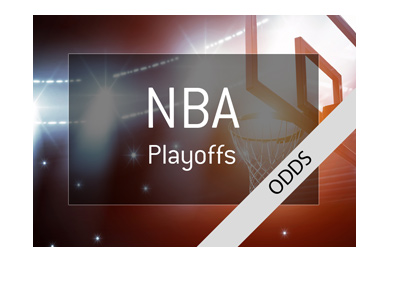 The NBA Playoffs 2018 - Odds to make it to the finals.
