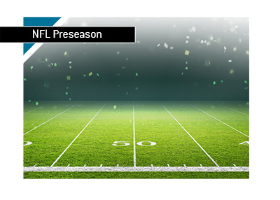 The NFL preseason odds.  The 2018/19 season is almost here.  Bet on it!