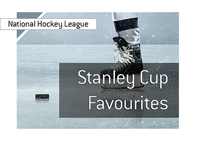 The National Hockey League - 2018-19 Stanley Cup - Favourites to win - Who are they.