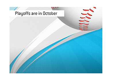 After a scare, baseball is back this year.  Playoffs are in October.