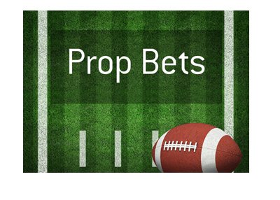 Prop bets in NFL - American football - Illustration with text overlayed.