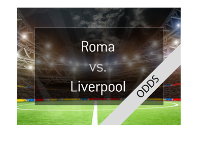 AS Roma play hosts to Liverpool FC in the second leg of the UEFA Champions League semi final - Season is 2017/18 - Bet on it!