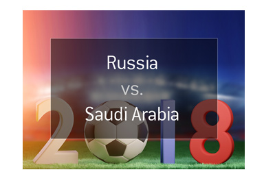 The World Cup Russia 2018 Opening Game Odds - Russia vs. Saudi Arabia - Bet on it!