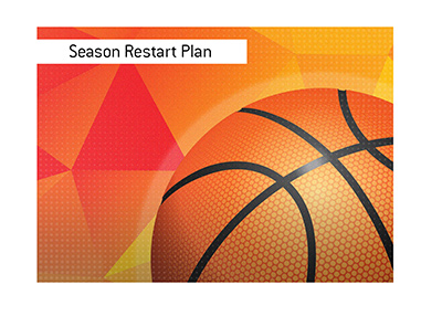 The biggest basketball league has laid down the plan for the season restart.