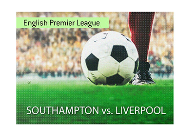 There is a very important game coming up in the English Premier League.  Southampton vs. Liverpool.  Bet on it!