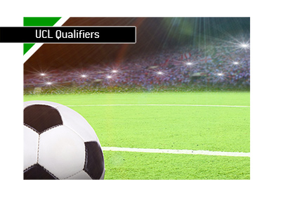 The Champions League qualifiers - Third round - Preview and betting odds.