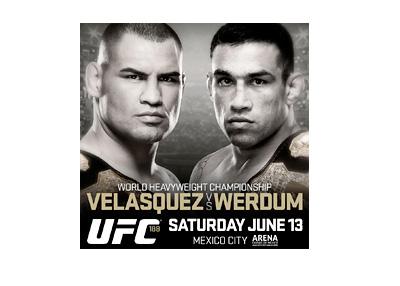 UFC 188 Poster - Mexico - Cain Valasquez vs. Fabricio Werdum - 13/06/2015