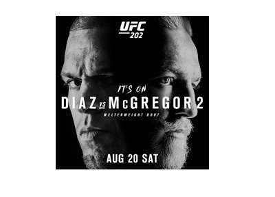 UFC 202 - Poster - Nick Diaz vs. Conor McGregor - 2nd fight - August 20th, 2016
